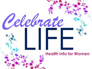Celebrate Life (Health Info for Women)